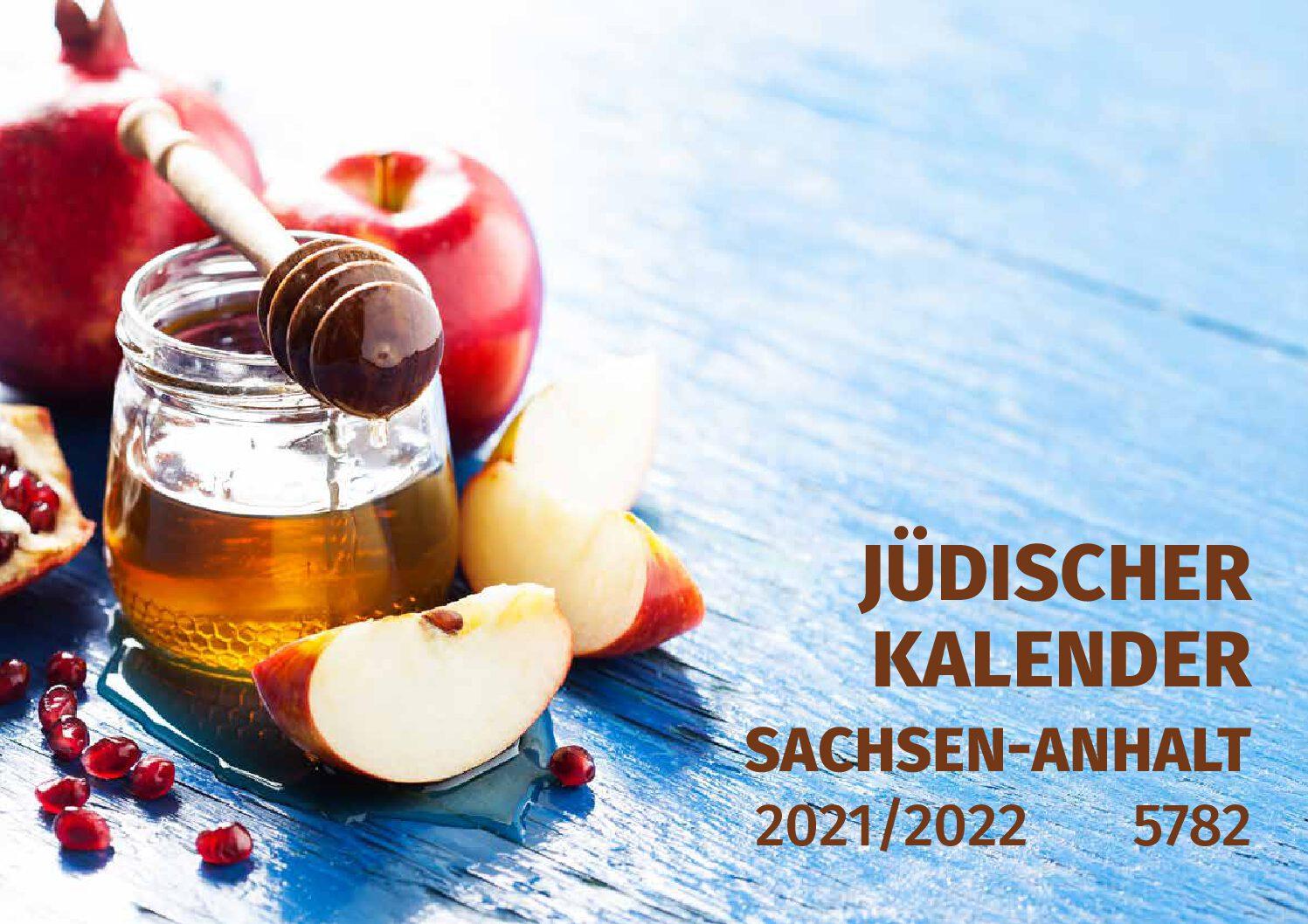 Jüdischer Kalender Sachsen-Anhalt 5782 (2021/2022)