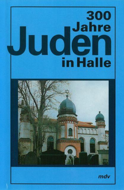 300 Jahre Juden in Halle
